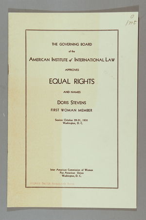 The Governing Board of the American Institute of International Law Approves Equal Rights and Names Doris Stevens First Woman Member, Session 29-31 October 1931, Washington, D.C.