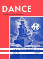 Dance Magazine, Vol. 15, no. 6, June, 1942, Dance Combined with American Dancer, Vol. 15, no. 6, June, 1942