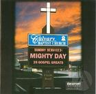 Calvary Baptist Church Sunday Services: Mighty Day