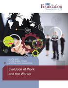 What's Next: Future Global Trends Affecting Your Organization: Evolution of Work and the Worker