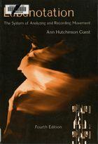 Labanotation (Fourth Edition)