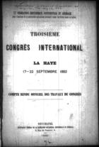 Troisième Congrès International, La Haye, 17-22 Septembre 1883