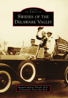 Images of America, Swedes of the Delaware Valley