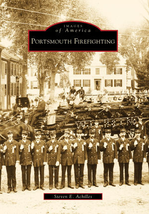 Images of America, Portsmouth Firefighting