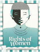 Rights of Women: A Guide to the Most Important United Nations Treaties On Women's Human Rights