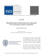 Should the Reagan Administration Have Signed the UN Convention on the Law of the Sea?