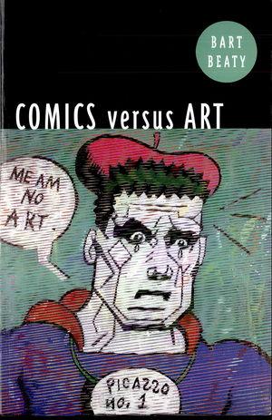 Comics Versus Art: Comics In the Art World