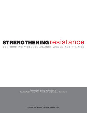 Strengthening Resistance: Confronting Violence Against Women and HIV/AIDS