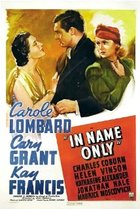 In Name Only (1939): Shooting script