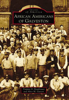 Images of America, African Americans of Galveston