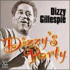 Dizzy Gillespie: Dizzy's Party