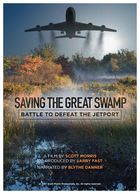 Saving the Great Swamp: Battle to Defeat the Jetport