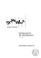 Early Music Edition: Ghirlanda de Madrigali