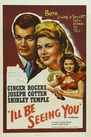 I'll Be Seeing You (1945): Shooting script