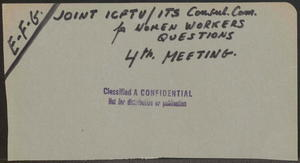 Joint ICFTU / ITS Consultative Committee of Women Workers' Questions, Fourth Meeting, Brussels,  23-24 May 1960