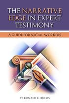The Narrative Edge in Expert Testimony: A Guide for Social Workers