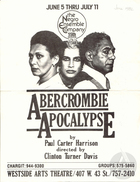 Playbill for Abercrombie Apocalypse by Paul Carter Harrison, directed by Clinton Turner Davis, produced by the Negro Ensemble Company at the Westside Arts Theater, June, 1982