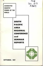 South Pacific Regional Conference Report, Adelaide, September, 1967: South Pacific Area Seminar Report, Sydney, September, 1967