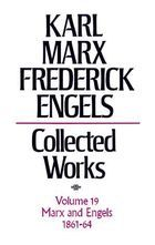 Karl Marx, Frederick Engels: Collected Works, vol. 19, Marx and Engels: 1861-1864