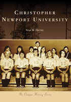 Campus History, Christopher Newport University