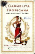 I, Carmelita Tropicana: Performing Between Cultures