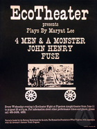 Poster for EcoTheater night at Pipestem Amphitheater, featuring 4 Men & A Monster, John Henry, and Fuse by Maryat Lee.  Performances ran every Wednesday night from June 11 to August 20th. (Year of productions unknown).