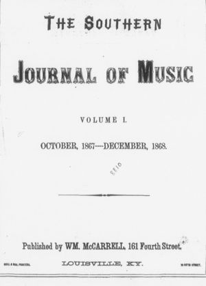 The Southern Journal of Music,  Vol. 1, no. 1, October 5, 1867