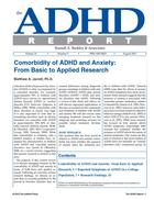 ADHD Report, Volume 21, Number 04, August 2013