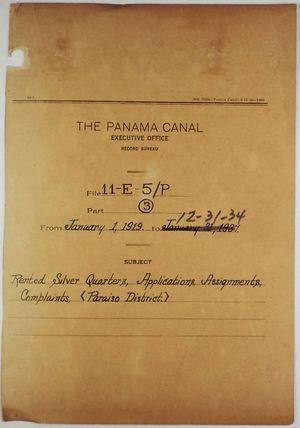 Folder: Panama Canal Executive Office, Record Bureau - File 11-E-5/P - January 1, 1919 - December 31, 1934 - Rented Silver Quarters, Applications, Assignments, Complaints, Paraiso District