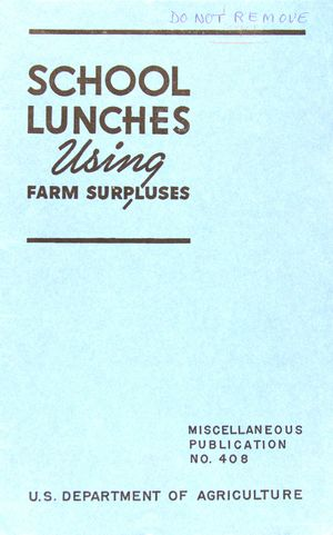 SCHOOL LUNCHES Using FARM SURPLUSES