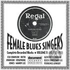 Female Blues Singers Vol. 11 J/L (1921-1931)