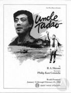 Playbill for the World Première of Uncle Tadao by Rick Shiomi at East West Players, Los Angeles, CA, January 15-February 23, 1992. Directed by Philip Kan Gotanda.