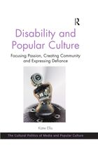 Chapter 8: Disability and Spreadable Media: Access, Representation and Inspiration Porn