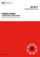 Bangladesh Operational Risk Report: Q3 2017