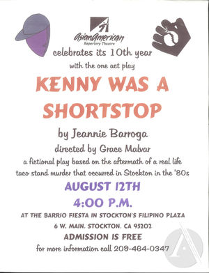 Flyer for Kenny Was A Shortstop by Jeannie Barroga, produced by Asian American Repertory Theatre on August 12th at 4 pm at the Barrio Fiesta in the Filipino Plaza, Stockton, CA.
