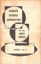 African Studies Association of the West Indies, Bulletin no. 4, December 1971