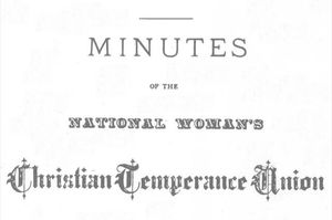Minutes of the [Fifth] Annual Meeting of the Woman's National Christian Temperance Union, Held in Baltimore, 6-11 November, 1878