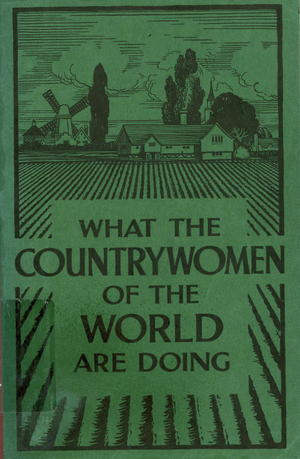 What the Country Women of the World Are Doing, 1932