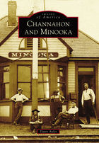 Images of America, Channahon and Minooka