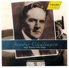 Feodor Chaliapin sings Russian Folk Songs