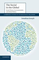 The Social in the Global: social theory, governmentality and global politics