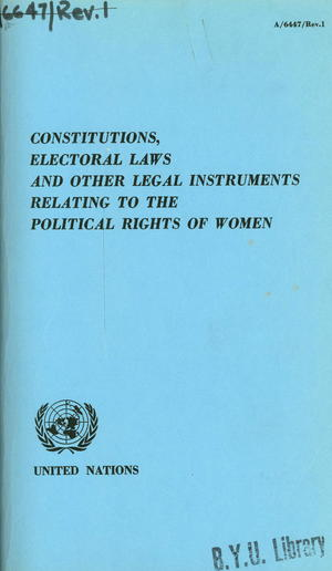 Constitutions, Electoral Laws and Other Legal Instruments Relating to the Political Rights of Women: Report of the Secretary-General
