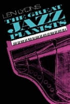 A Survey of the Jazz Pianists and Their Tradition