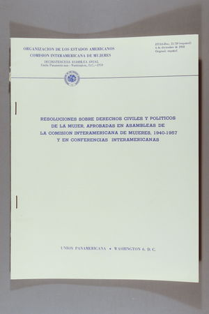 Resoluciones Sobre Derechos Civiles y Politicos de la Mujer, Aprobadas en Asambleas de la Comisión Interamerican de Mujeres, 1940-1957 y en Conferencias Interamericanas