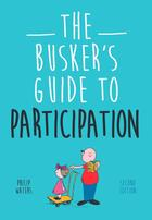 Busker's Guide, The Busker's Guide to Participation (Second Edition)