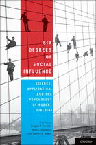 CHAPTER 1: Six Degrees of Bob Cialdini and Five Principles of Scientific Influence