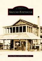 Images of America, Around Fortescue
