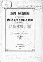Alcune Osservazioni a Proposito Delle Idee e Delle Mene Cosiddette Anti-Semitiche