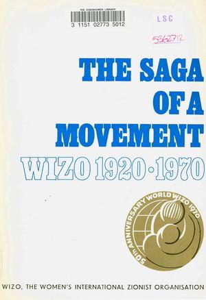 The Saga of a Movement; WIZO 1920-1970