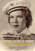 Women in the Military, Alene Duerk:  First Woman to Make Admiral